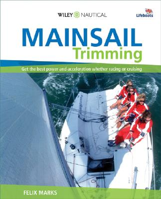 Mainsail Trimming By Marks, Felix/ Hinds, Neil (PHT)